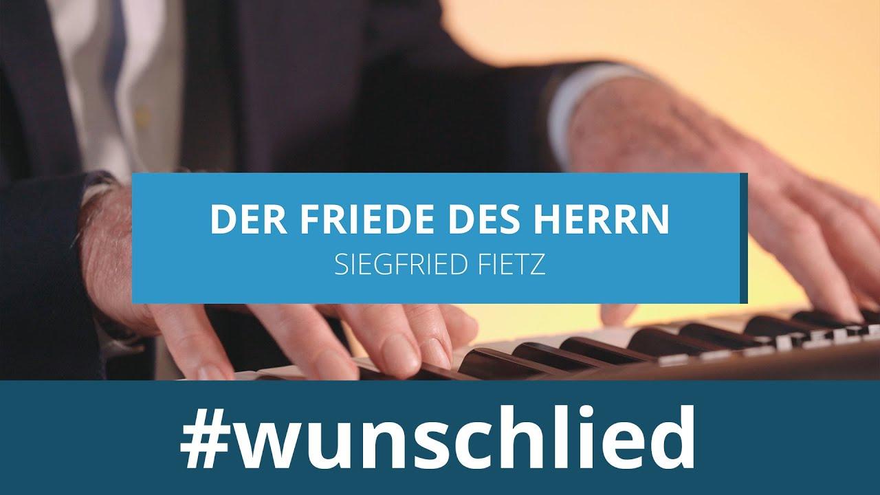 Siegfried Fietz singt 'Der Friede des Herrn' #wunschlied