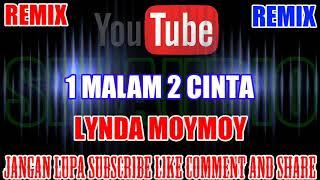Download Karaoke Remix KN7000 Tanpa Vokal | 1 Malam 2 Cinta - Lynda MoyMoy HD