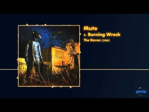 Mute - Burning Wreck