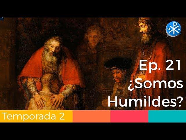 ¿Somos Humildes? - Perseverancia