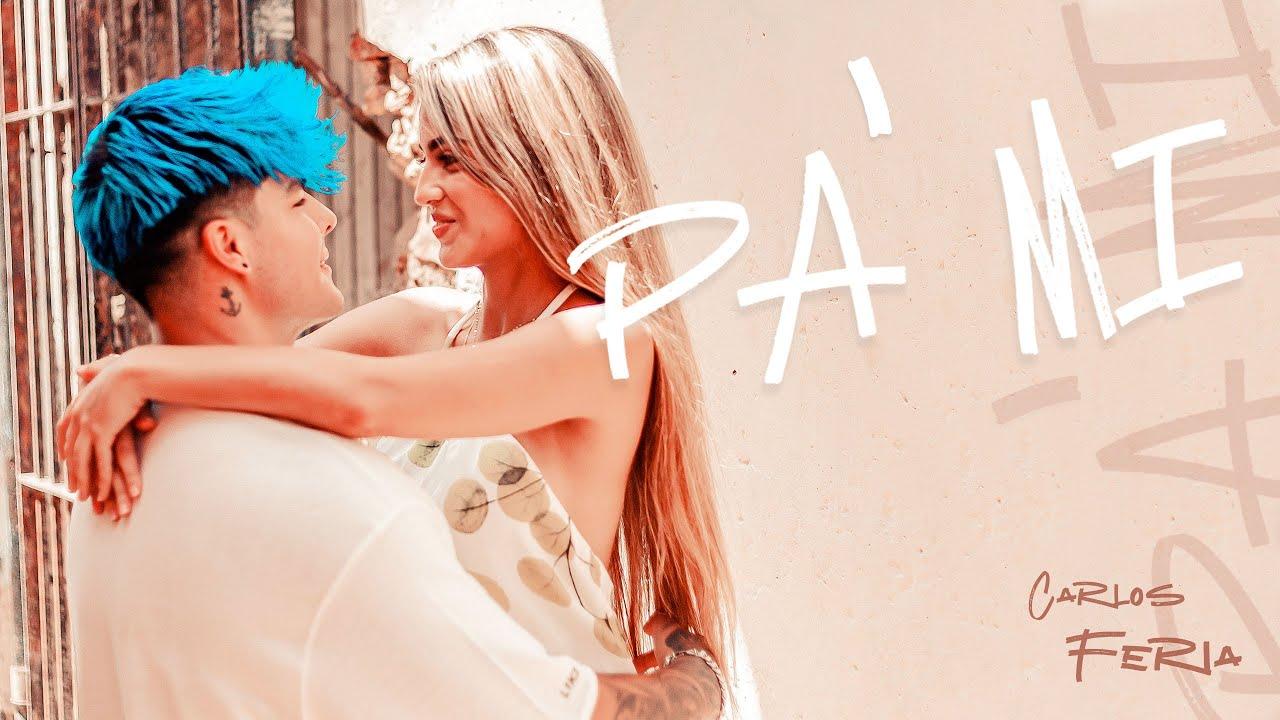 Carlos Feria - PA' MI (Official Video)