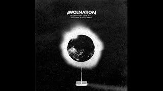 AWOLNATION - Hollow Moon (Bad Wolf)  (Unlimited Gravity Remix) (Audio)