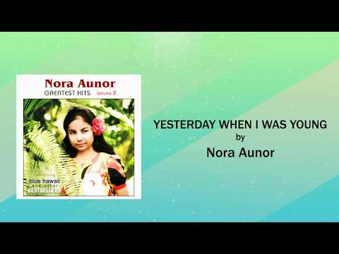 Nora Aunor - Yesterday When I Was Young (Lyrics Video)