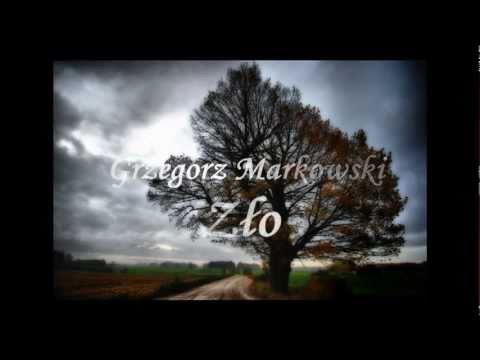 Grzegorz Markowski - Zło