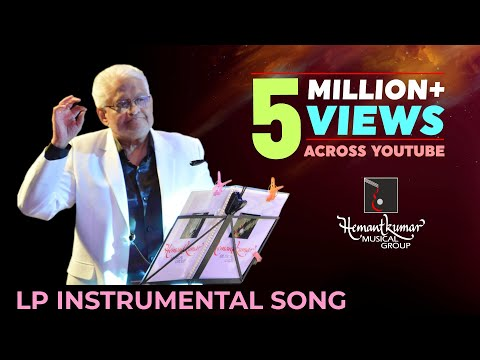 Hemantkumar Musical Group presents Instrumental song of LP concert
