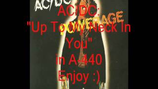 """AC/DC """"Up To My Neck In You"""": Retuned A-440 Version"""