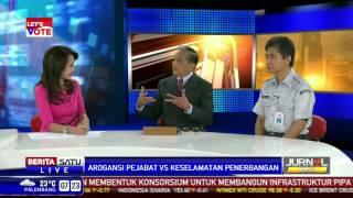dialog arogansi pejabat vs keselamatan penerbangan