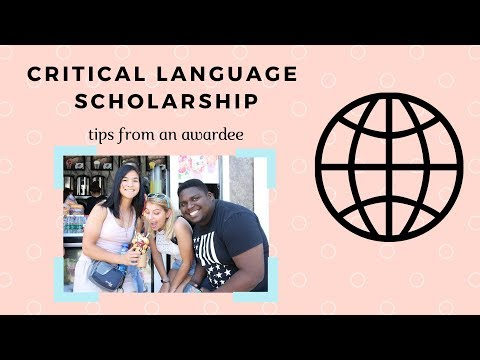 Critical Language Scholarship Application || WINNER!