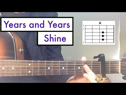 Years and Years - Shine | Guitar Lesson (Easy Tutorial)