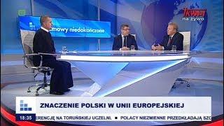 Rozmowy niedokończone: Znaczenie Polski w Unii Europejskiej cz.I