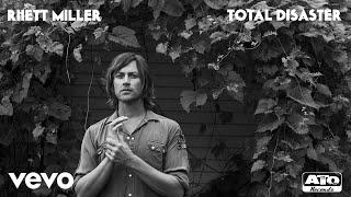 Rhett Miller - Total Disaster (Official Audio)