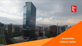 DroneVista Colonia Juárez, CDMX | www.edemx.com