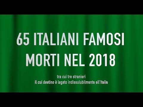 65 ITALIANI FAMOSI MORTI NEL 2018