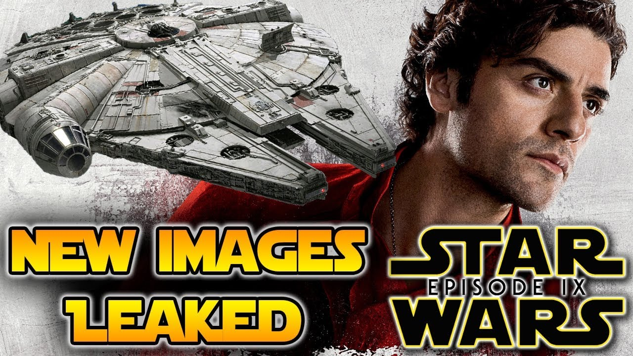 Star Wars Ix New Images Leaked Could Poe Dameron Pilot The Millenium Falcon Star Wars Ix News Youtube