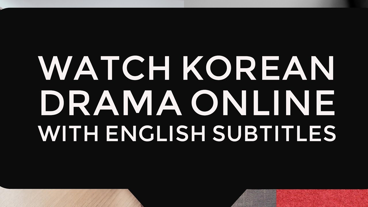 5 Websites To Watch Korean Movies With English Subtitles For Free