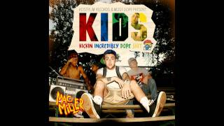 Mac Miller - Nikes On My Feet (K.I.D.S) [HQ]