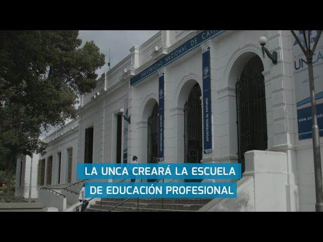 LA UNCA CREARÁ LA ESCUELA DE EDUCACIÓN PROFESIONAL