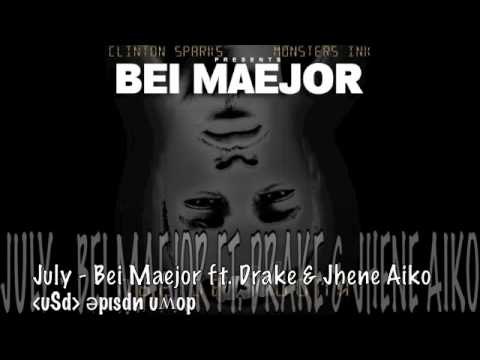 July - Bei Maejor  ft. Drake & Jhene Aiko