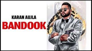 Bandook (Official Song)  Karan Aujla   Lastest New Punjabi song 2021   Js Gill Music