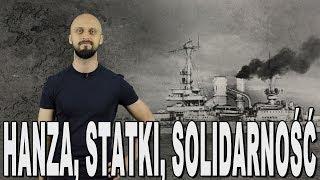 Hanza, statki, Solidarność - polski przemysł stoczniowy. Historia Bez Cenzury