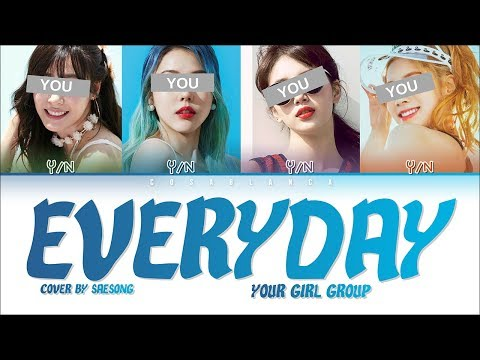 Your Girl Group – 「EVERYDAY」(ORIGINAL WINNER) (COVER by SAESONG)
