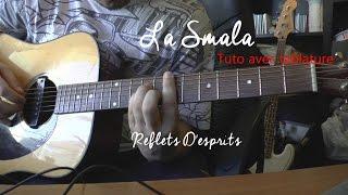 Baixar La Smala - Reflets d'esprits Tuto guitare ( avec tablature) - Question Musique