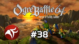 Ogre Battle 64 #38 - Textbook Strategy