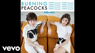 Burning Peacocks - Ondulation