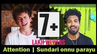 Attention | Sundari Onnu Parayu ft. Nikhil M Balakrishnan