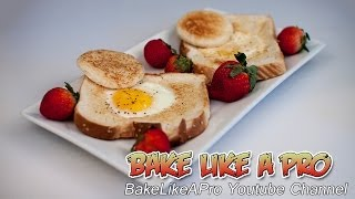 "Eggs In A Hole Recipe - Another ""Time Cheater"" Meal"