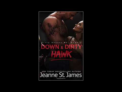 Down & Dirty Hawk by Jeanne St. James  - Audio Teaser