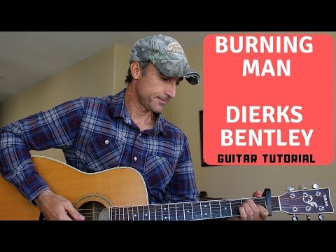 Burning Man - Dierks Bentley ft. Brothers Osborne - Guitar Lesson