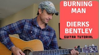 Burning Man - Dierks Bentley ft. Brothers Osborne - Guitar Lesson Video