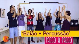 PASSO A PASSO - Percussão Corporal - Baião da Penha (Gilberto Gil)