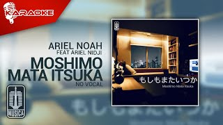 Ariel NOAH - Moshimo Mata Itsuka (Feat Ariel NIDJI)   Official Karaoke Video - No Vocal