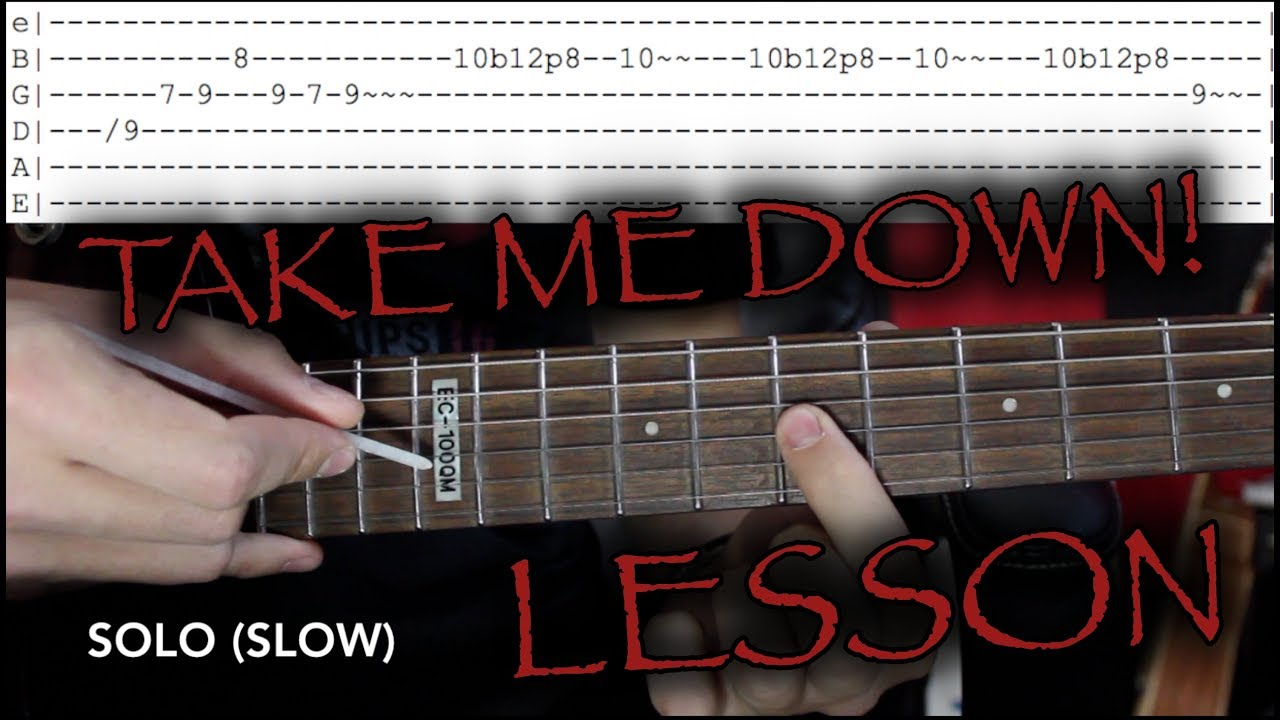 How To Play Take Me Down On Guitar By The Pretty Reckless Lesson
