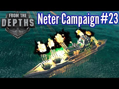 From The Depths | Ep 23 | Cram Artillery Ship!  | Neter Campaign Gameplay