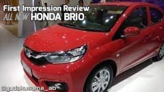 First Impression Review Rusuhin Honda All New Brio Satya 2018