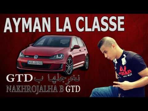 Ayman Parisien X Nakhrojalha B GTD 2K16 Clip Lyrics Hd