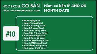 Học Excel cơ bản | #10 Hàm cơ bản IF AND OR MONTH DATE