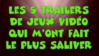 [CHRONIQUE #8] Les 5 trailers de jeux vidéo qui m'ont fait le plus saliver