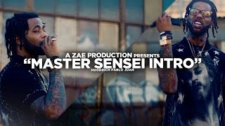 [2.17 MB] Hoodrich Pablo Juan - Master Sensei Intro (Official Video) @AZaeProduction x @JerryPHD