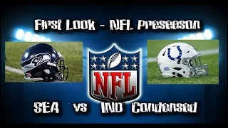 NFL Preseason First Look | Seahawks vs Colts | Condensed Game | 08/09/18