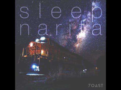 7OAST - Sleep Narita
