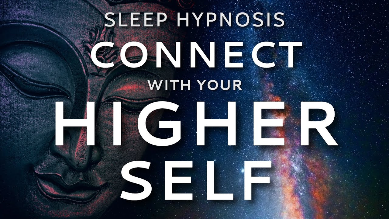Sleep Hypnosis to Connect with Your Higher Self | Guided Meditation for Healing