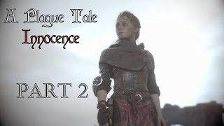 A Plague Tale Innocence l Part 2 l Gameplay FR