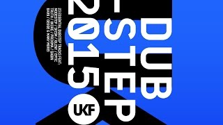 UKF Dubstep 2015 (Album Megamix)