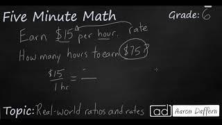 6th Grade Math Real-world Ratios and Rates