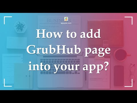 How to add GrubHub page into your app? - YouTube