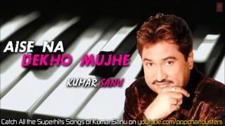 ► Tumse Nazrein Mili (Full Audio Song) - Aise Na Dekho Mujhe - Kumar Sanu Hits